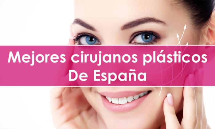 Mejores cirujanos plásticos de España