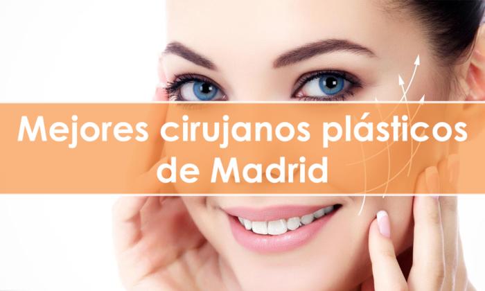 Mejores cirujanos plásticos de Madrid